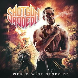 Shotgun Rodeo - World Wide Genocide (Artwork) 3mb Full